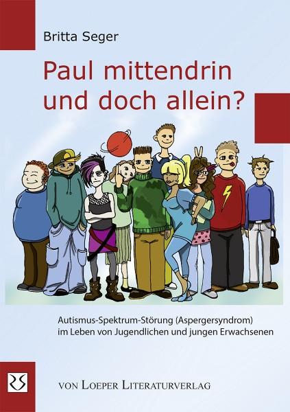 Seger: Paul mittendrin und doch allein?