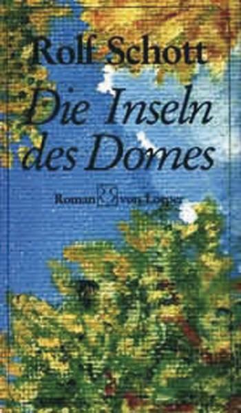 Schott: Die Inseln des Domes