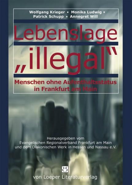 "Wolfgang Krieger u.a.: Lebenslage ""illegal"""