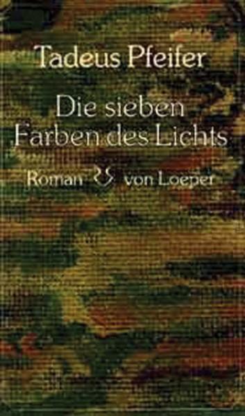 Pfeifer: Die sieben Farben des Lichts