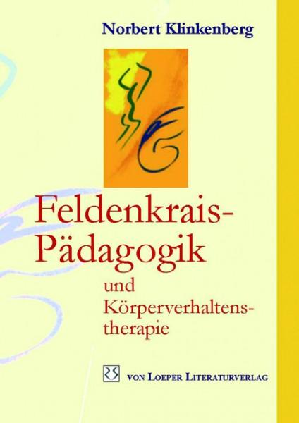 Klinkenberg: Feldenkrais-Pädagogik und Körperverhaltenstherapie