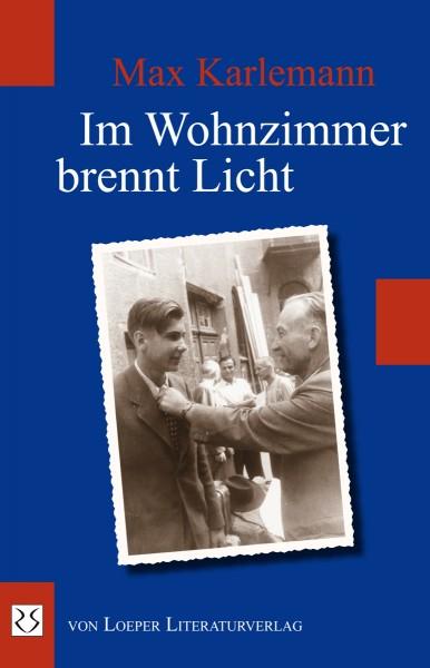 Max Karlemann: Im Wohnzimmer brennt Licht