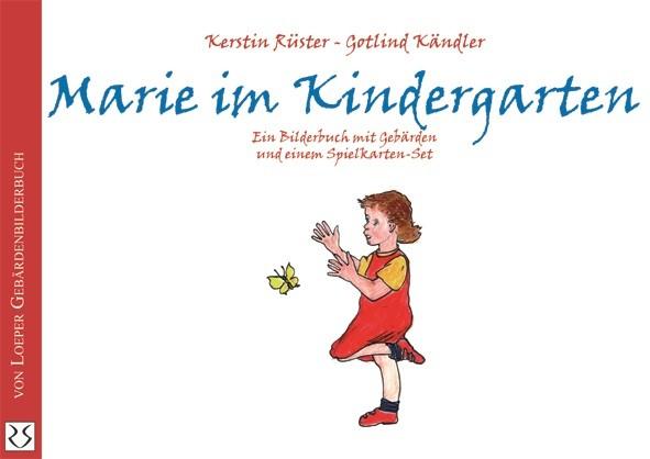 Rüster/Kändler: Marie im Kindergarten
