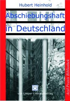 Heinhold: Abschiebungshaft in Deutschland