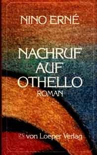 Erné: Nachruf auf Othello