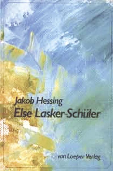 Hessing: Else Lasker-Schüler