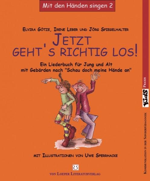 Götze/ Leber/ Spiegelhalter (Hg.): Jetzt geht's richtig los! SdmHa