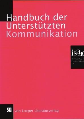 Handbuch der Unterstützten Kommunikation, inkl. 13. Erg. - Neuauflage Ende März 2019