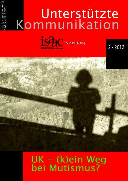Unterstützte Kommunikation 2/12: UK - (k)ein Weg bei Mutismus?