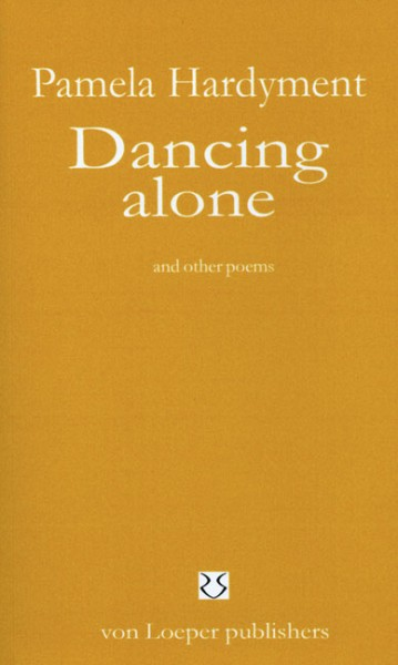 Hardyment: Dancing Alone and other poems