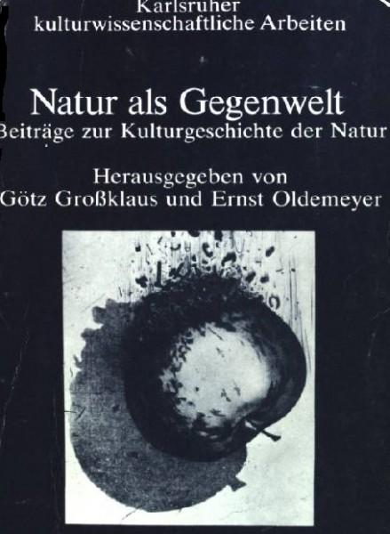 Großklaus/Oldemeyer: Natur als Gegenwelt