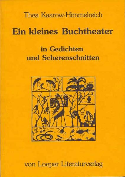 Kaarow-Himmelreich: Ein kleines Buchtheater