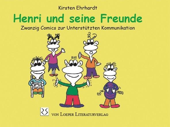 Ehrhardt: Henri und seine Freunde