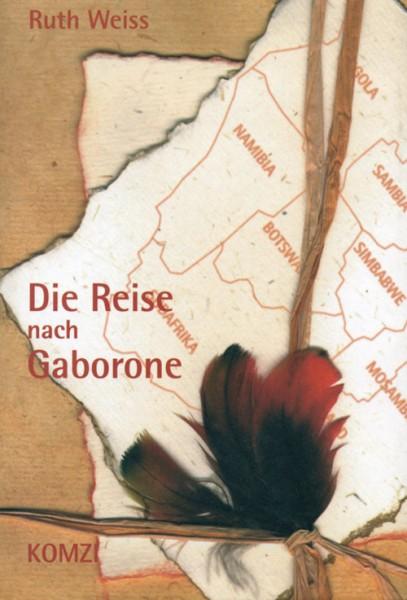 Ruth Weiss: Die Reise nach Gaborone