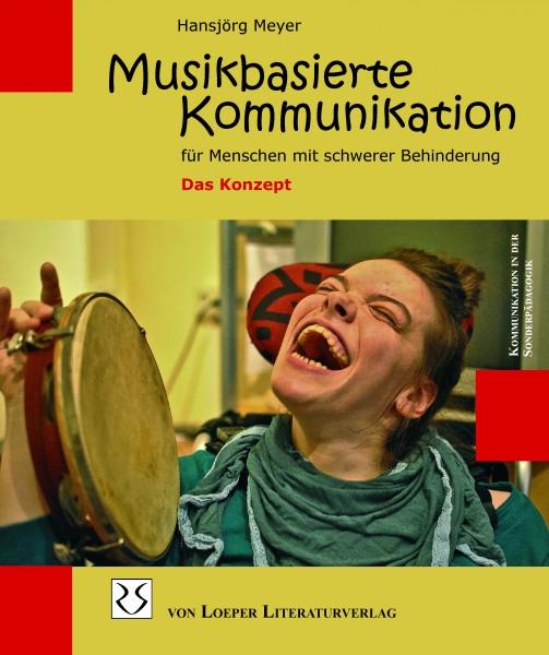 Meyer: Musikbasierte Kommunikation für Menschen mit schwerer Behinderung