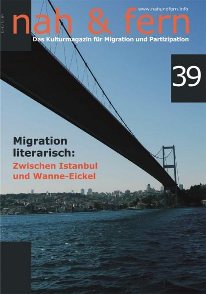 nah & fern 39: Migration literarisch