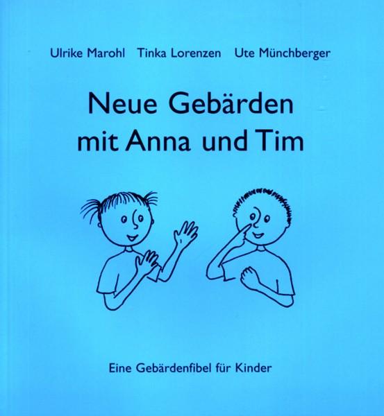 Marohl/Lorenzen/Münchberger: Neue Gebärden mit Anna und Tim