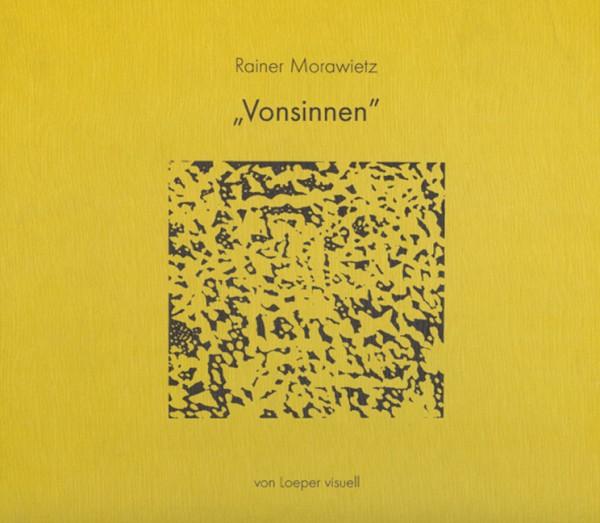 """Morawietz: """"VONSINNEN"""" - Handsign. und num. Vorzugsausgabe mit einer Originalgrafik"""