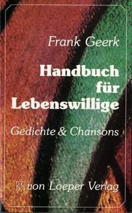 Geerk: Handbuch für Lebenswillige