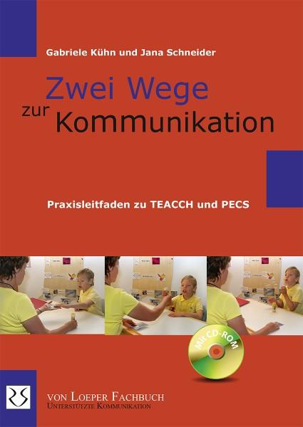 Kühn/Schneider: Zwei Wege zur Kommunikation