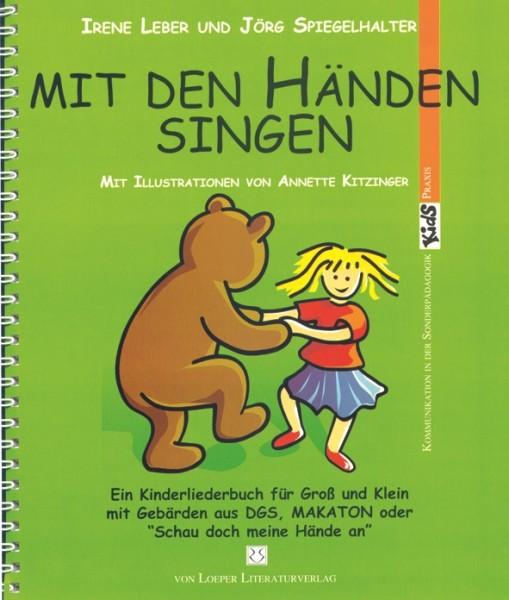 Leber/Spiegelhalter: Mit den Händen singen