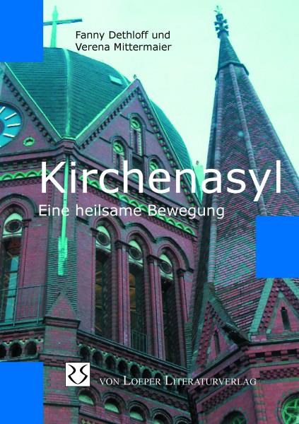 Kirchenasyl - Eine heilsame Bewegung