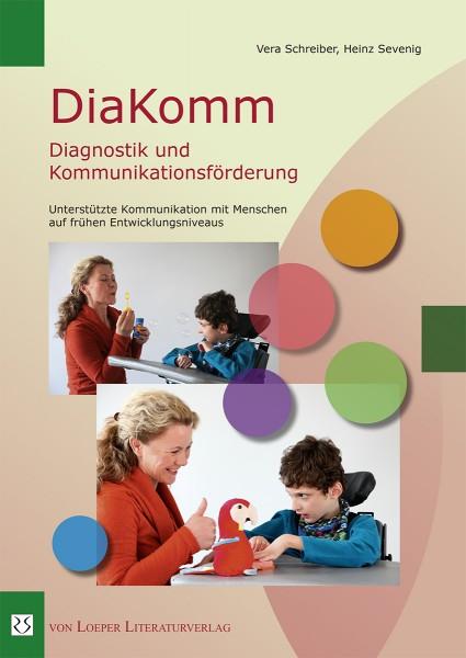 Schreiber / Sevenig: DiaKomm - Diagnostik und Kommunikationsförderung