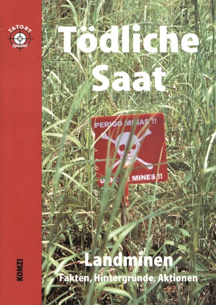 Tödliche Saat - Landminen